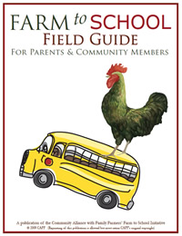 Farm to School Field Guide for Parents and Community Members